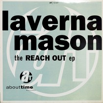 LAVERNA MASON : THE REACH OUT EP