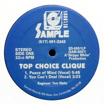 TOP CHOICE CLIQUE : PEACE OF MIND  / YOU CAN'T DEAL