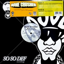 BONE CRUSHER : NEVER SCARED  (THE TAKEOVER REMIX)