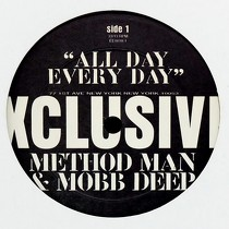 METHOD MAN  & MOBB DEEP : ALL DAY EVERY DAY