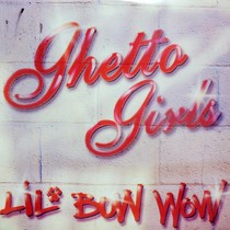 LIL BOW WOW : GHETTO GIRLS  / PUPPY LOVE