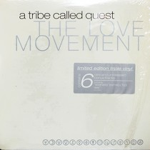 A TRIBE CALLED QUEST : THE LOVE MOVEMENT  (LIMITED EDITION T...