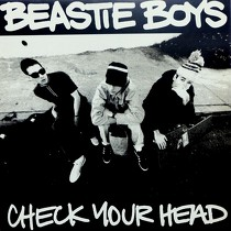 BEASTIE BOYS : CHECK YOUR HEAD