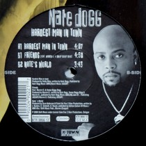 NATE DOGG : HARDEST MAN IN TOWN