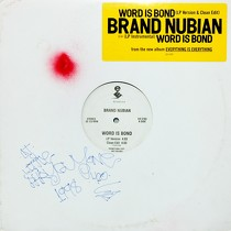 BRAND NUBIAN : WORD IS BOND