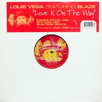 LOUIE VEGA  ft. BLAZE : LOVE IS ON THE WAY