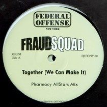 FRAUD SQUAD : TOGETHER (WE CAN MAKE IT)