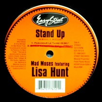 MAD MOSES  ft. LISA HUNT : STAND UP