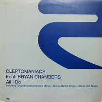 CLEPTOMANIACS  ft. BRYAN CHAMBERS : ALL I DO