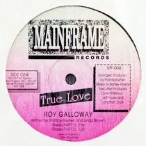 ROY GALLOWAY : TRUE LOVE