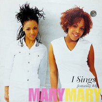 MARY MARY  ft. BBJ : I SINGS  / SHACKLES (PRAISE YOU) (DON...