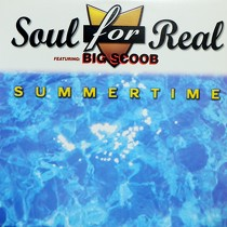 SOUL FOR REAL  ft. BIG SCOOB : SUMMERTIME