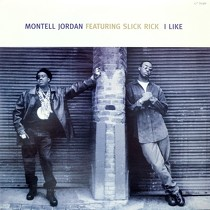 MONTELL JORDAN  ft. SLICK RICK : I LIKE