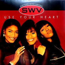 SWV : USE YOUR HEART