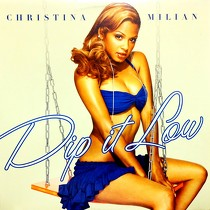 CHRISTINA MILIAN  ft. FABOLOUS : DIP IT LOW