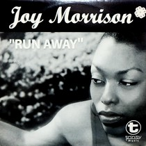 JOY MORRISON : RUN AWAY