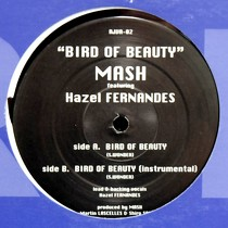 MASH  ft. HAZEL FERNANDES : BIRD OF BEAUTY