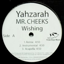 YAHZARAH  / MR. CHEEKS : WISHING