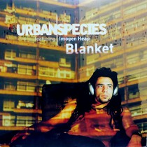 URBAN SPECIES  ft. IMOGEN HEAP : BLANKET