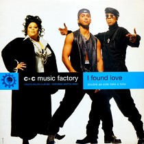 C+C MUSIC FACTORY : I FOUND LOVE  / TAKE A TOKE