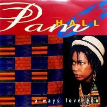 PAM HALL : ALWAYS LOVE YOU
