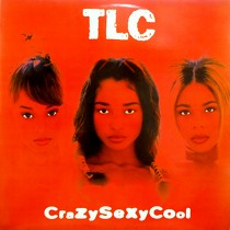 TLC : CRAZY SEXY COOL