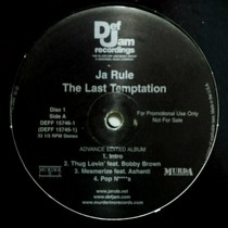 JA RULE : THE LAST TEMPTATION