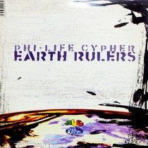 PHI-LIFE CYPHER : EARTH RULERS  / DROP BOMBS