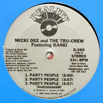 MICKI DEE & THE TRU-CREW : PARTY PEOPLE  / INCREDIBLE