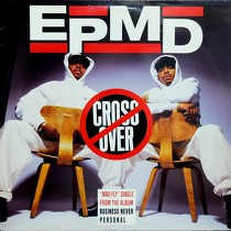 EPMD : CROSSOVER  (TRUNK MIX)