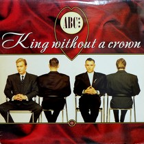 ABC : KING WITHOUT A CROWN