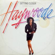 HAYWOODE : GETTING CLOSER