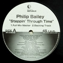 PHILIP BAILEY : STEPPIN' THROUGH TIME
