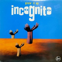 INCOGNITO : GIVIN' IT UP