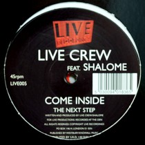 LIVE CREW  ft. SHALOME : COME INSIDE