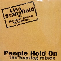 LISA STANSFIELD : PEOPLE HOLD ON  (THE BOOTLEG MIXES)