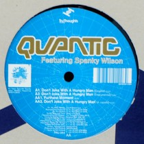 QUANTIC  ft. SPANKY WILSON : DON'T JOKE WITH A HUNGRY MAN