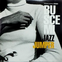 BUSCEMI : JAZZ JUMPER