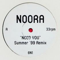 NOORA : NEED YOU  (SUMMER '99 REMIX)