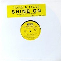 TONE & FLAVE  ft. DOUBLE MIX : SHINE ON (HERE COMES THE SUMMER)