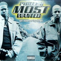 PHILLY'S MOST WANTED : GET DOWN OR LAY DOWN