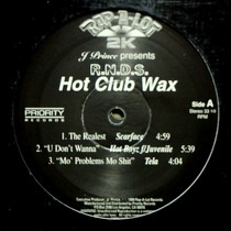 J PRINCE : R.N.D.S HOT CLUB WAX