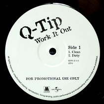 Q-TIP : WORK IT OUT
