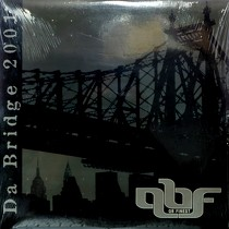 QB FINEST  BRAVEHEARTS : DA BRIDGE 2001  / OOCHIE WALLY