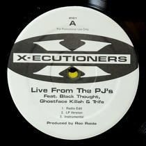 X-ECUTIONERS : LIVE FROM THE PJ'S