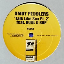 SMUT PEDDLERS  ft. KOOL G RAP : TALK LIKE SEX  PT.2
