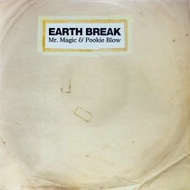 MR. MAGIC  & POOKIE BLOW : EARTH BREAK