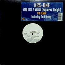 KRS ONE  ft. PUFF DADDY : STEP INTO A WORLD (RAPTURE'S DELIGHT)  (THE REMIX)