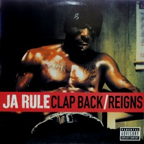 JA RULE : CLAP BACK  / REIGNS