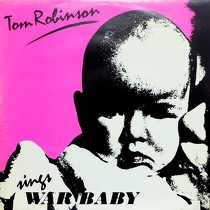 TOM ROBINSON : WAR BABY